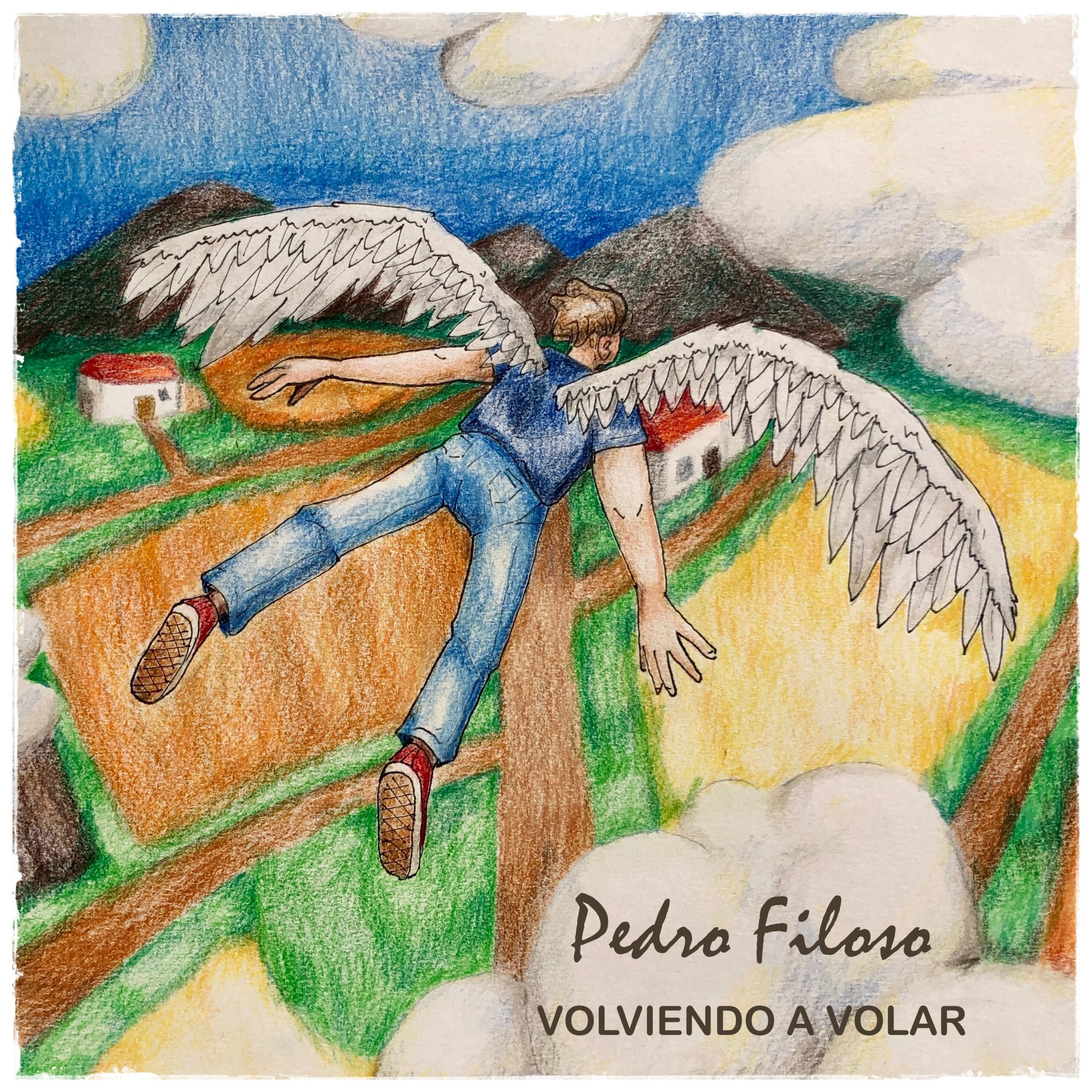Pedro Filoso - Volviendo a volar
